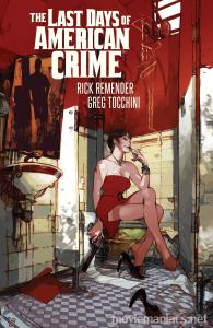 The Last Days of American Crime หนังใหม่ใน Netfix ที่ทำให้ตัวเองดูดีมาก ๆ